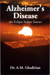 Alzheimer's Disease - Eclipse before Sunset
