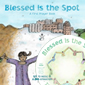 Blessed is the Spot, A First Prayer Book