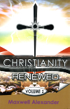 Christianity Renewed Vol 2