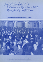 Abdu'l-Baha's Initiative on Race from 1921: Race Amity Conferences