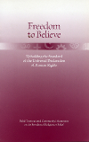 Freedom to Believe: Upholding the Standard of the Universal Dec of Human Rights