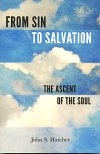 From Sin to Salvation, The Ascent of the Soul