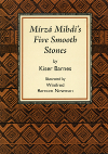 Mirza Mihdi's Five Smooth Stones