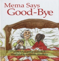 Mema Says Good-Bye