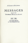 Guide to Studying Messages from The Universal House of Justice, A, 1963-1986