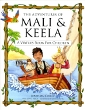 Adventures of Mali & Keela, The: A Virtues Book for Children