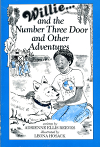 Willie and the Number Three Door and Other Adventures