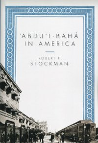 'Abdu'l-Baha in America (eBook - mobi)