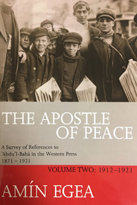 Apostle of Peace, Volume 2: 1912-1921