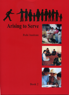Ruhi Book 2 - Arising to Serve (New Edition)