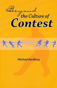 Beyond the Culture of Contest
