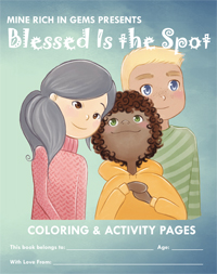 Blessed Is the Spot Coloring and Activity Book