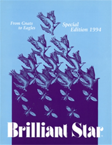 Brilliant Star: Special Edition 1994, From Gnats to Eagles
