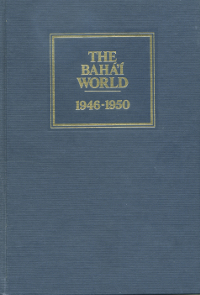 Baha'i World, The 1946-1950: Volume XI