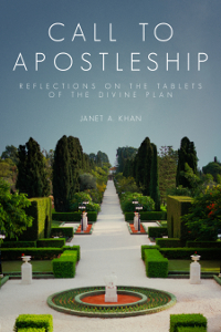 Call to Apostleship: Reflections on the Tablets of the Divine Plan