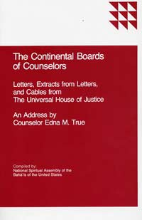 The Continental Boards of Counsellors: An Address by Counselor Edna M. True