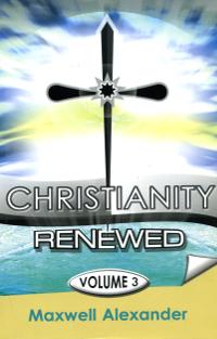 Christianity renewed vol 3 fandeluxe Image collections