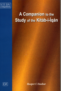 Companion to the Study of the Kitab-i-Iqan, A