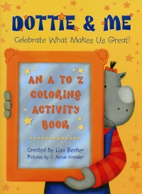 Dottie & Me: An A to Z Coloring Activity Book