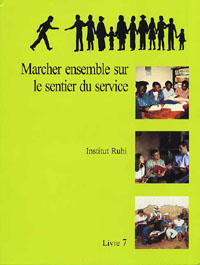 Marchant le chemin du service (Ruhi Book 7-French)