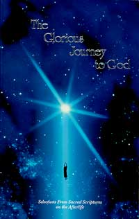 The Glorious Journey to God