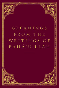 Gleanings From the Writings of Baha'u'llah