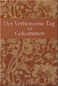 Der Verheissene Tag ist Gekommen (German, Free ePub) / The Promised Day is Come