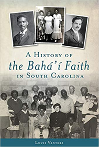 History of the Baha'i Faith in South Carolina