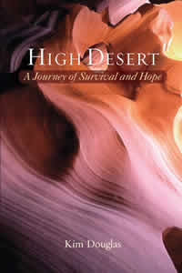 High Desert: A Journey of Survival and Hope (eBook - mobi)