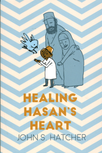 Healing Hasan's Heart (Originally $16)