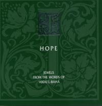 Hope: Jewels from the Words of Abdu'l-Baha