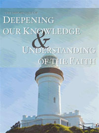 Importance of Deepening Our Knowledge and Understanding of the Faith (Free Mobi)