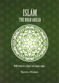Islam: The Road Ahead