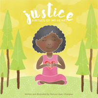 Justice: Virtues of My Heart