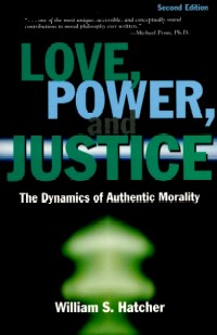 Love, Power and Justice, 2nd edition