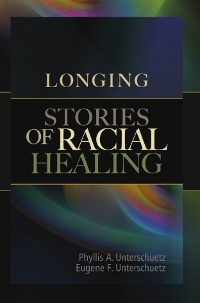 Longing: Stories of Racial Healing