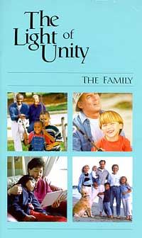 Light of Unity, The: The Family