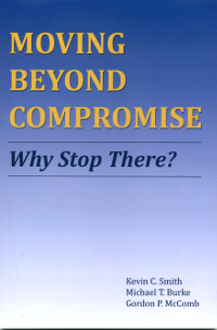 Moving Beyond Compromise
