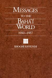 Messages to the Baha'i World, 1950-1957