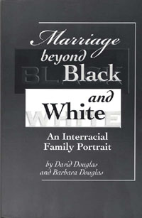 Marriage Beyond Black and White