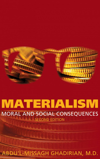 Materialism: Moral and Social Consequences