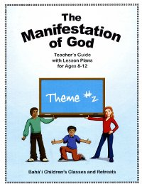 The Manifestation of God (Teacher's Guide) (Theme #2)