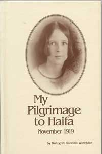 My Pilgrimage to Haifa November 1919