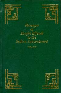 Messages of Shoghi Effendi to the Indian Subcontinent 1923-1957
