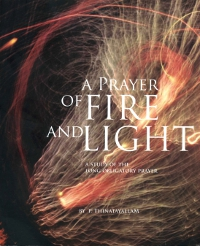 A Prayer of Fire and Light