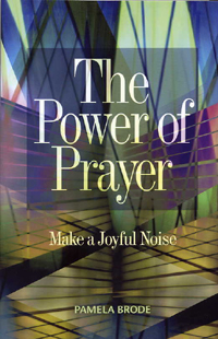 Power of Prayer: Make a Joyful Noise (originally $15)