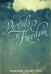 Portals to Freedom (eBook - mobi)