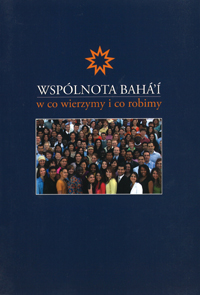 Wspolnota Baha'i / Baha'i Introduction (Polish)