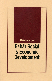 Readings on Baha'i Social and Economic Development