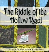 Riddle of the Hollow Reed, The
